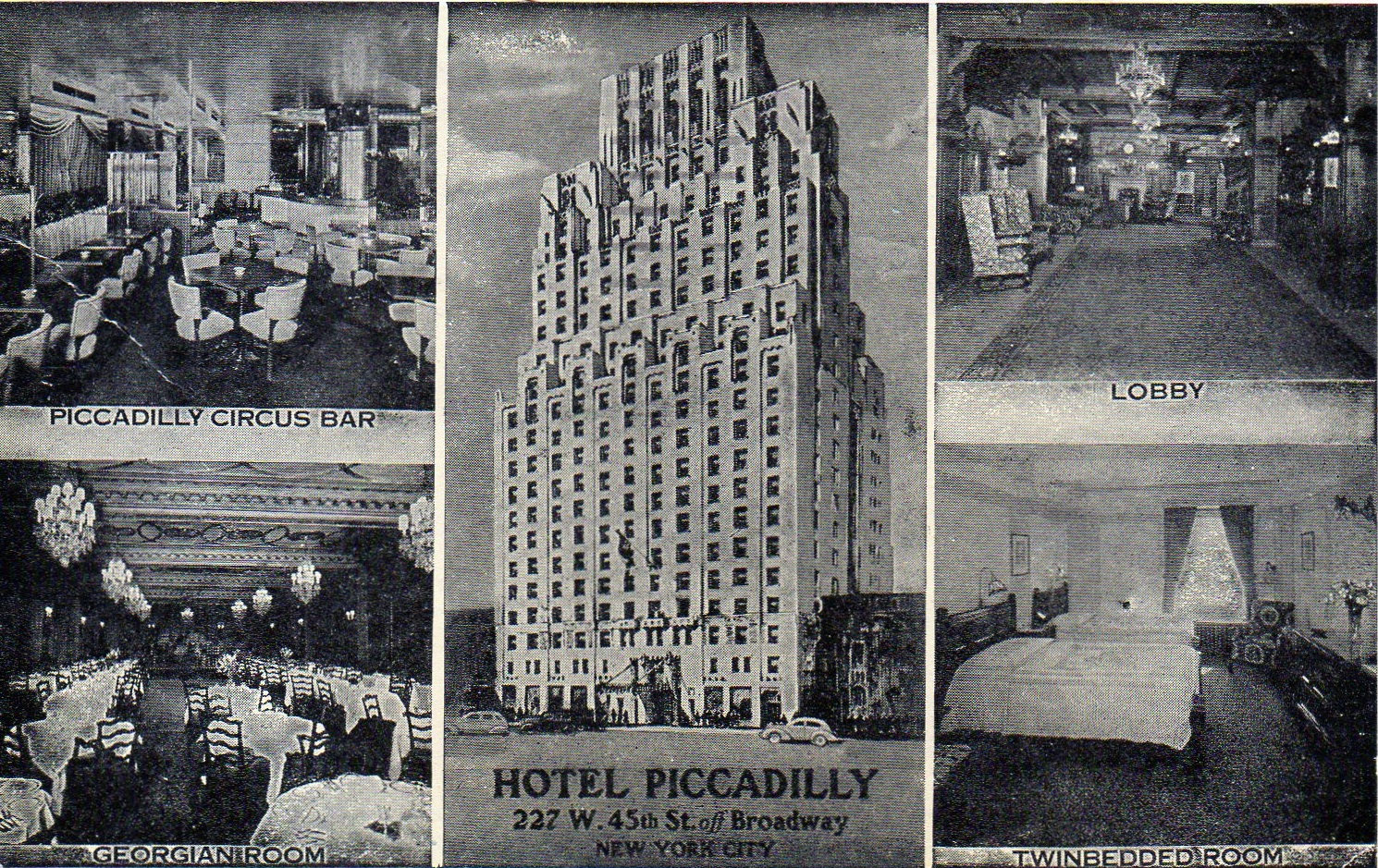 Hotel Piccadilly: toast of the Theater District | Ephemeral